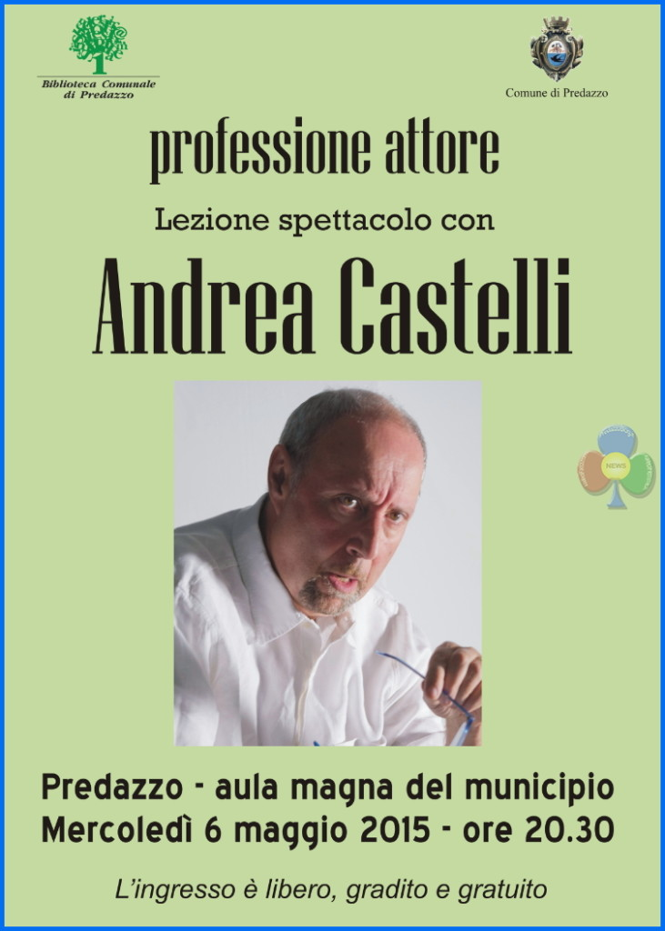 andrea castelli a predazzo 731x1024 Professione attore  Incontro con  ANDREA CASTELLI