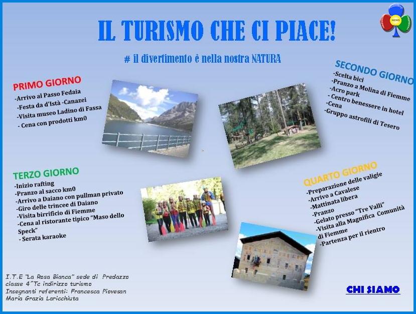 il turismo che ci piace Gli studenti di Predazzo secondi al MUSE con «Il Turismo che ci Piace! ..»