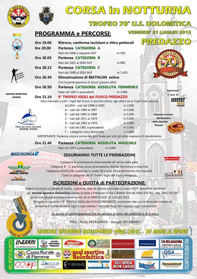 corsa in notturna dolomitica predazzo 2015 programma 70° fondazione U.S. Dolomitica Predazzo con Staffetta e Corsa Notturna