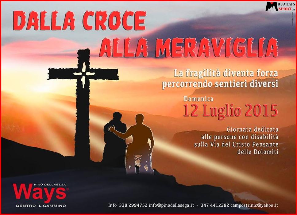dalla croce alla meraviglia 2015 Dalla Croce alla Meraviglia 2015, con i disabili al Cristo Pensante