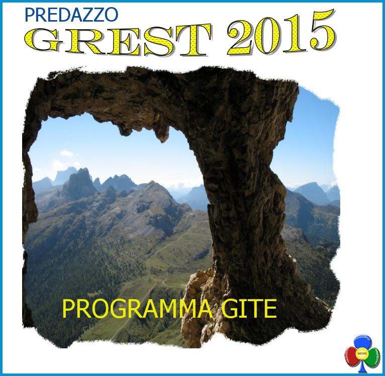 grest 2015 Predazzo, avvisi della Parrocchia 12/19 luglio