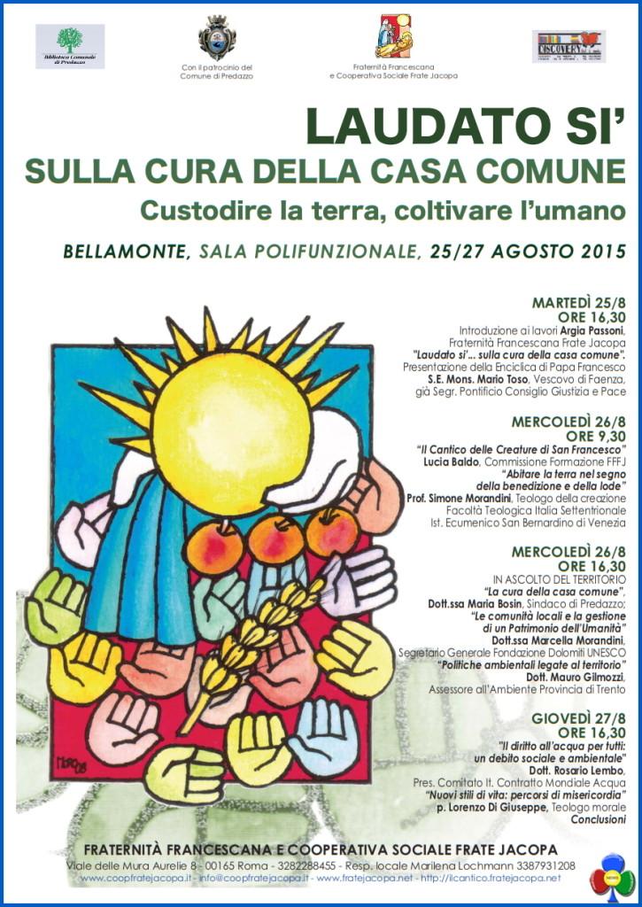 laudato si 2015 bellamonte predazzo 725x1024 Bellamonte, convegno Laudato Si la cura della casa comune