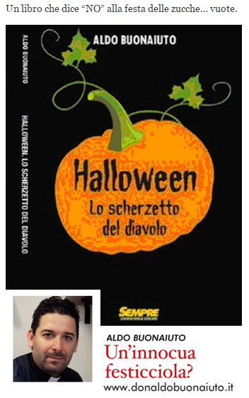 aldo buonaiuto halloween Halloween? Lo scherzetto del diavolo
