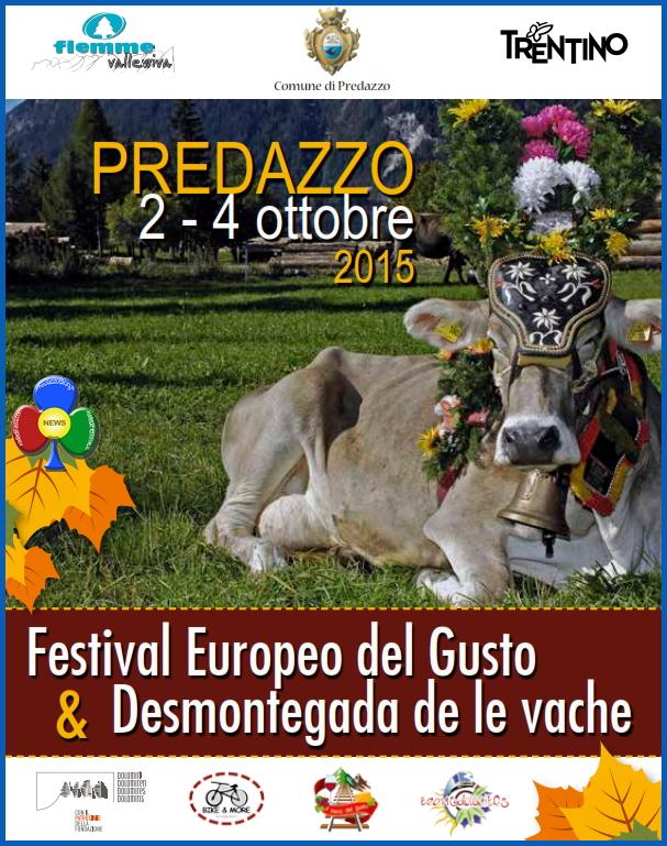 desmontegada predazzo 2015 Desmontegada 2015 e Festival del Gusto a Predazzo