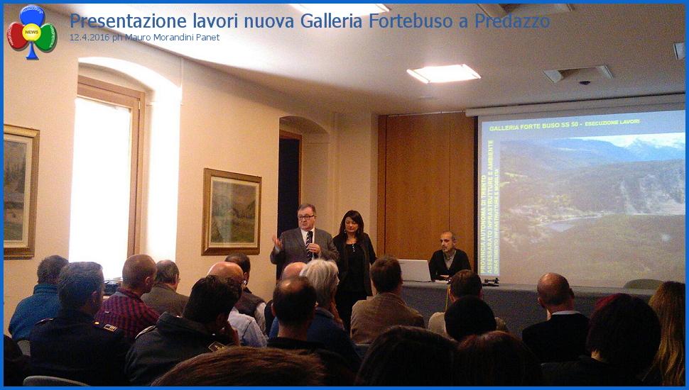 presentazione lavori galleria fortebuso a predazzo Galleria di Fortebuso, 18 aprile 2016 inizio lavori