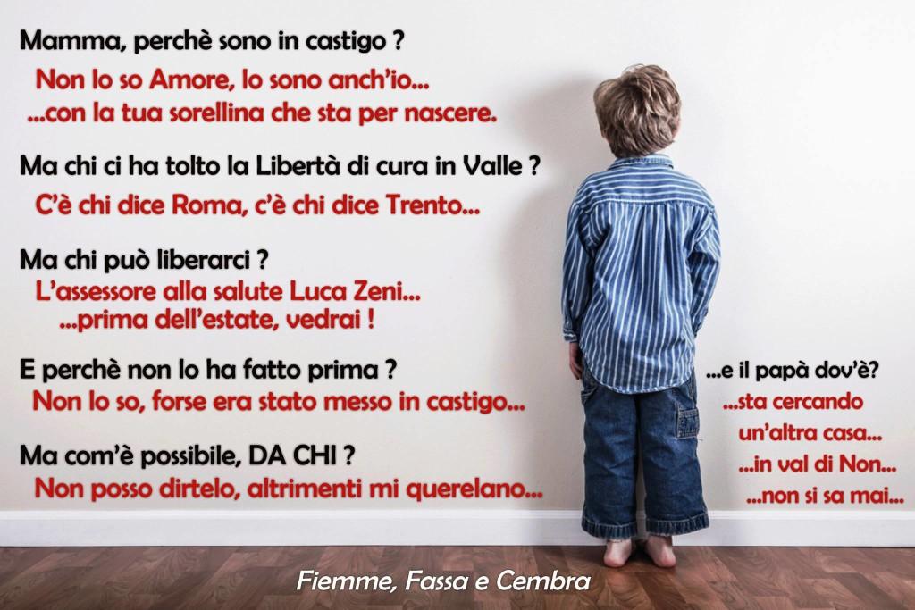 mamma perche sono in castigo 1024x683 Lettera URGENTE di Parto per Fiemme allassessore Luca Zeni