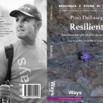 resilienti libro pino dellasega 150x150 Uscito il nuovo libro: IL CRISTO PENSANTE DELLE DOLOMITI di Pino Dellasega