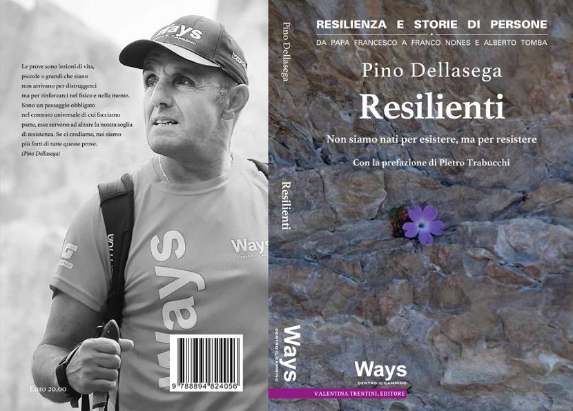 resilienti libro pino dellasega Resilienti il nuovo libro di Pino Dellasega