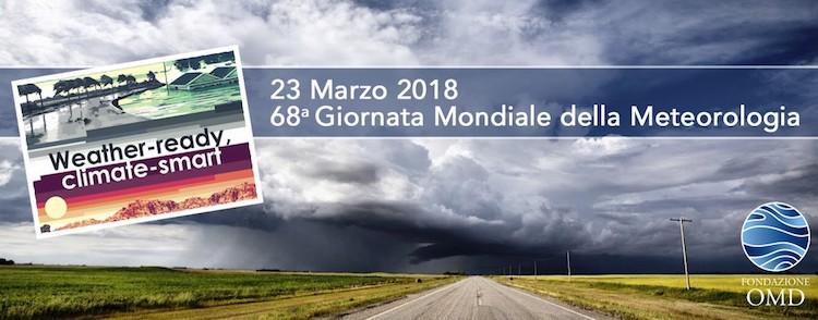 giornata mondiale meteorologia 2018 Meteorologicamente pronti e climaticamente intelligenti