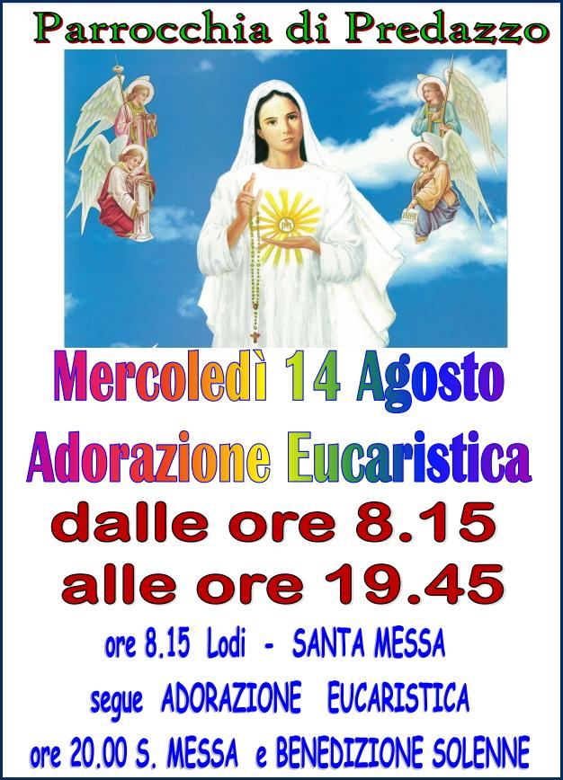adorazione predazzo Avvisi Parrocchie dal 11 al 18 agosto